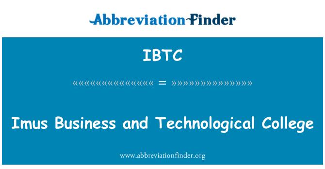 IBTC: Imus negocios y Universidad Tecnológica