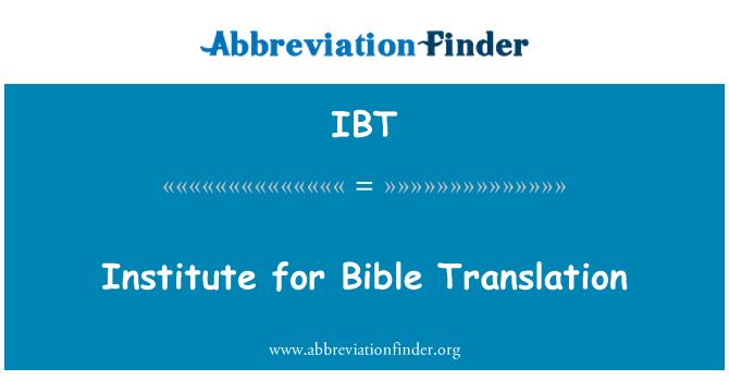 IBT: 聖經 》 翻譯研究所