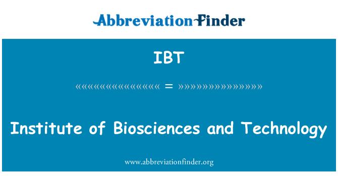 IBT: 研究所的生物科學和技術