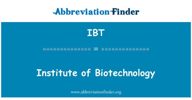 IBT: 生物技術研究所
