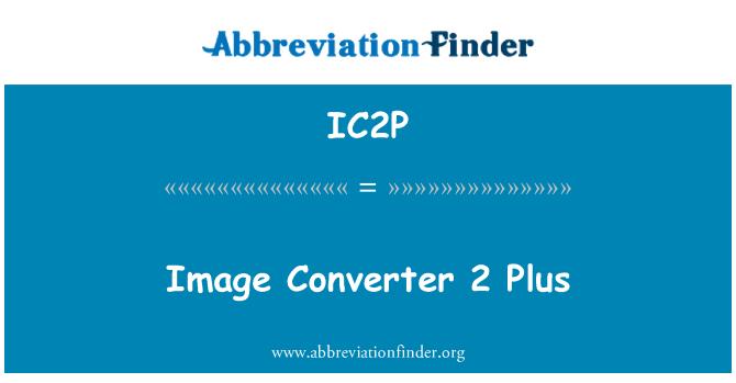 IC2P: Imagen Converter 2 Plus