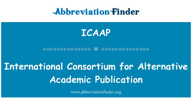 ICAAP: Consorcio Internacional para la publicación académica alternativa