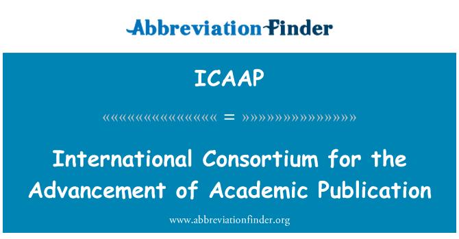 ICAAP: Consorcio Internacional para el adelanto de la publicación académica