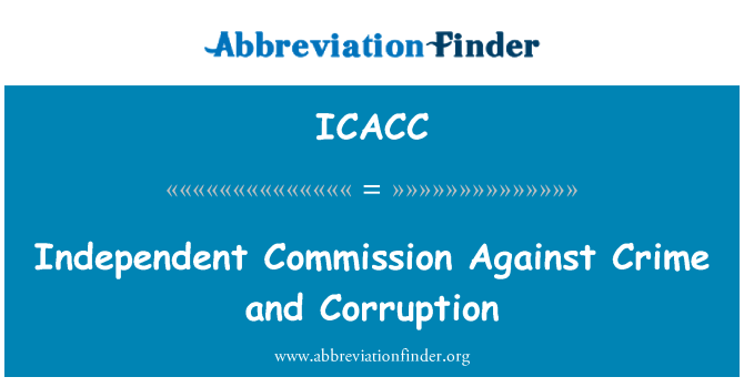 ICACC: Independent Commission Against Crime and Corruption