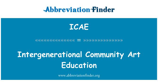 ICAE: Intergenerational Community Art Education