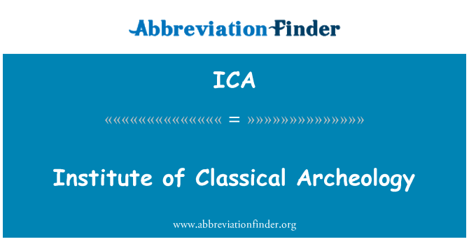 ICA: Institute of Classical Archeology