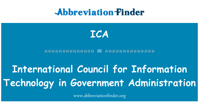 ICA: International Council for Information Technology in Government Administration