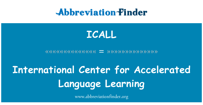 ICALL: International Center for Accelerated Language Learning