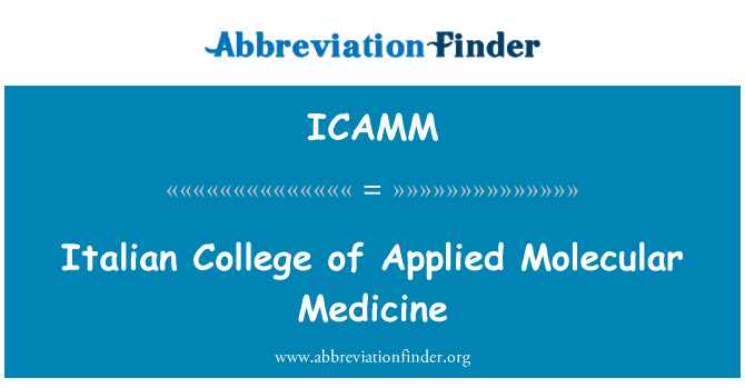 ICAMM: Italian College of Applied Molecular Medicine