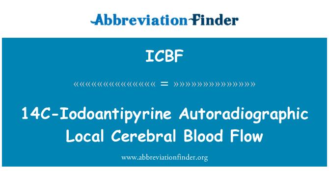 ICBF: 14C-Iodoantipyrine Autoradiographic Local Cerebral Blood Flow