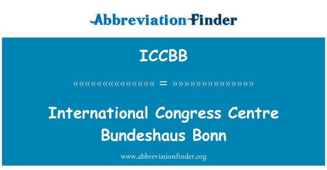 ICCBB: International Congress Centre Bundeshaus Bonn