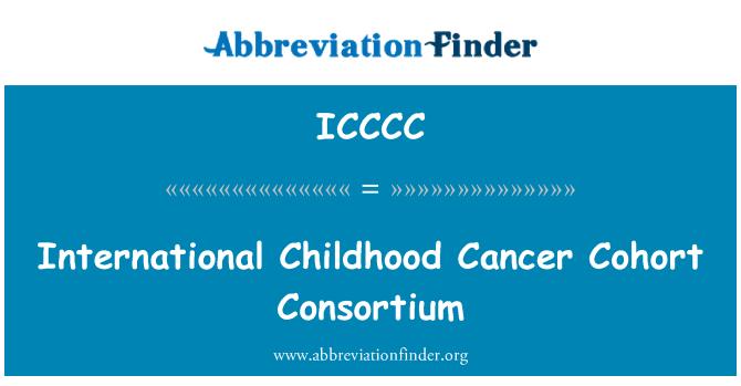 ICCCC: International Childhood Cancer Cohort Consortium