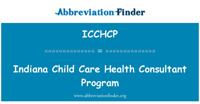 ICCHCP: Indiana Child Care Health Consultant Program