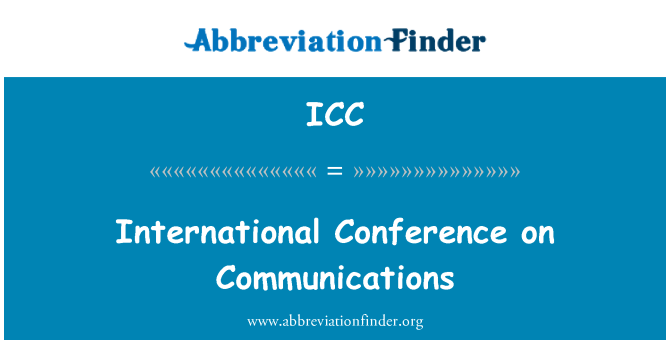 ICC: International Conference on Communications