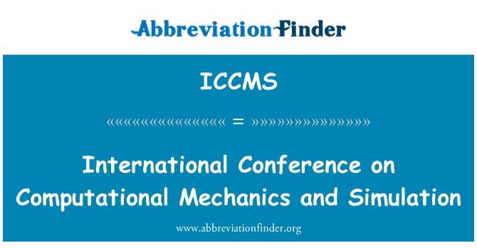 ICCMS: International Conference on Computational Mechanics and Simulation
