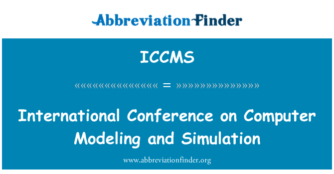 ICCMS: International Conference on Computer Modeling and Simulation