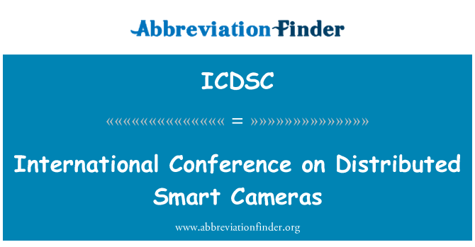 ICDSC: International Conference on Distributed Smart Cameras