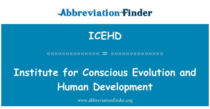 ICEHD: Institute for Conscious Evolution and Human Development