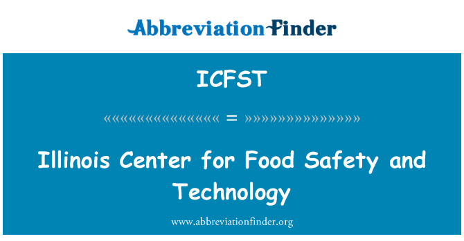 ICFST: Illinois Center for Food Safety and Technology