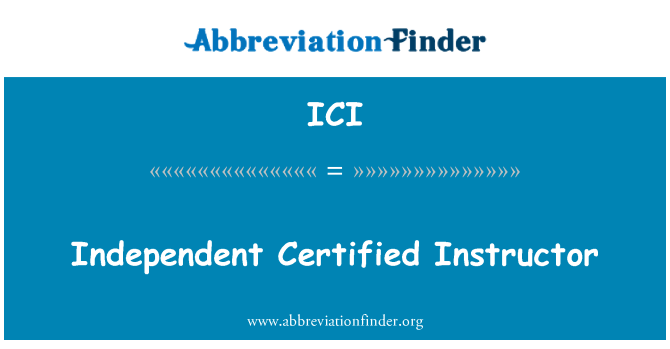 ICI: Independent Certified Instructor