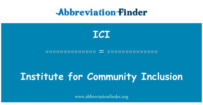 ICI: Institute for Community Inclusion
