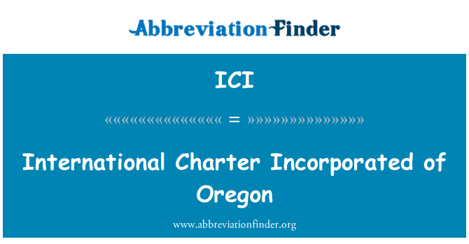ICI: International Charter Incorporated of Oregon