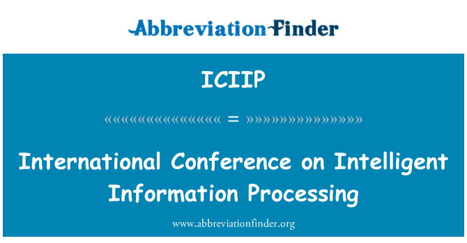 ICIIP: International Conference on Intelligent Information Processing