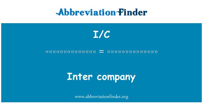 I/C: Inter company