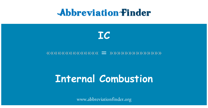 IC: Internal Combustion