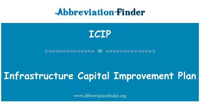 ICIP: Plan de mejoras capitales de infraestructuras