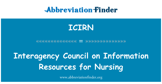 ICIRN: Interagency Council on Information Resources for Nursing