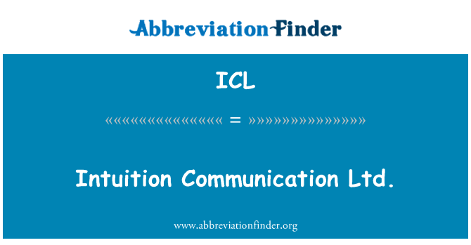 ICL: Intuition Communication Ltd.