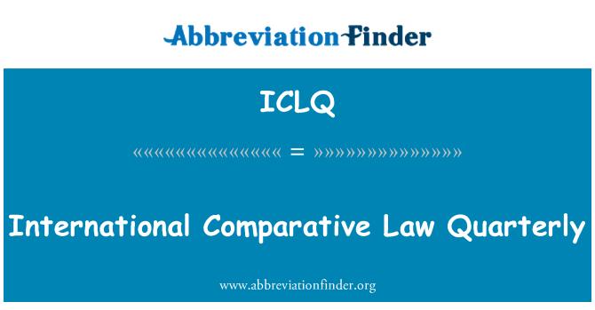 ICLQ: International Comparative Law Quarterly