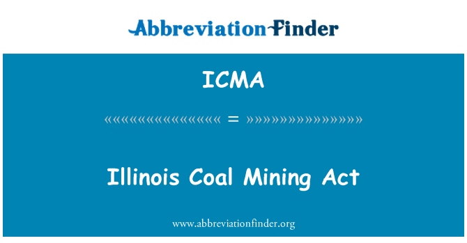 ICMA: Illinois Coal Mining Act