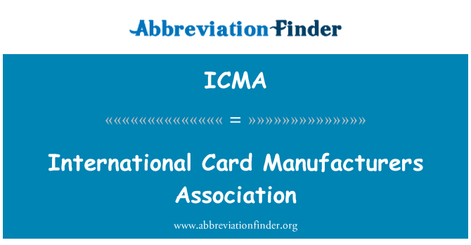 ICMA: International Card Manufacturers Association