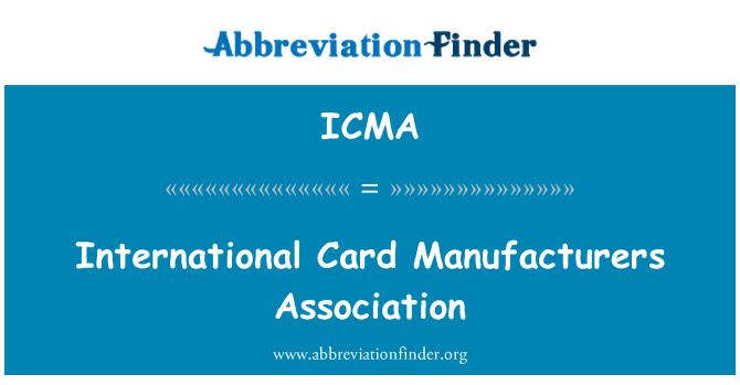 ICMA: Asociación de fabricantes de tarjetas internacionales