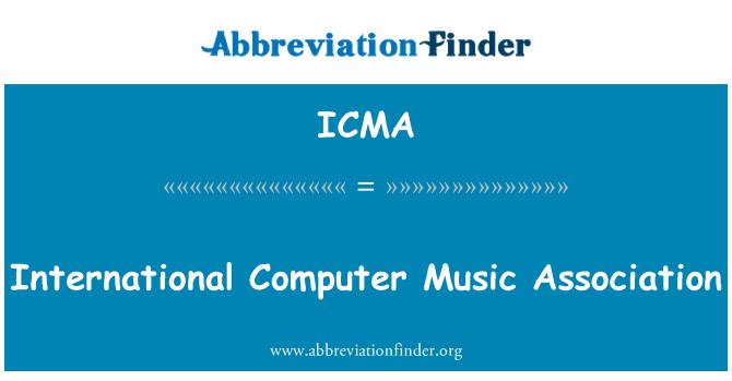 ICMA: Asociación de la música internacional informática
