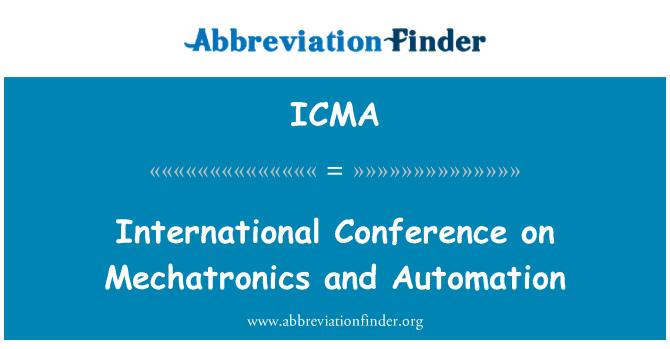 ICMA: Conferencia Internacional de Mecatrónica y automatización