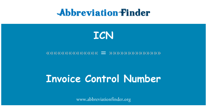 ICN: Invoice Control Number
