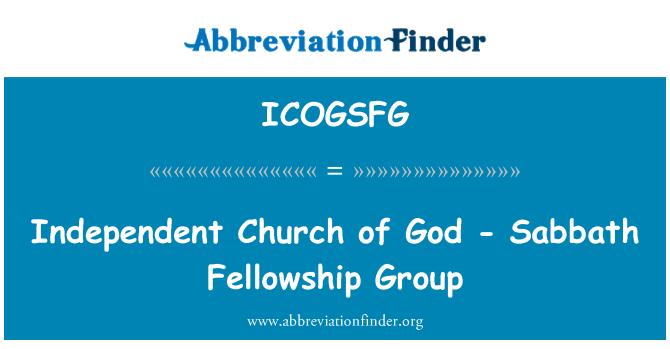 ICOGSFG: Independent Church of God - Sabbath Fellowship Group