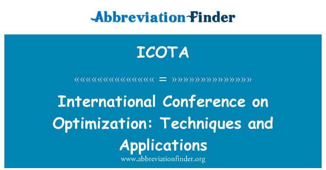 ICOTA: 优化问题国际会议: 技术与应用