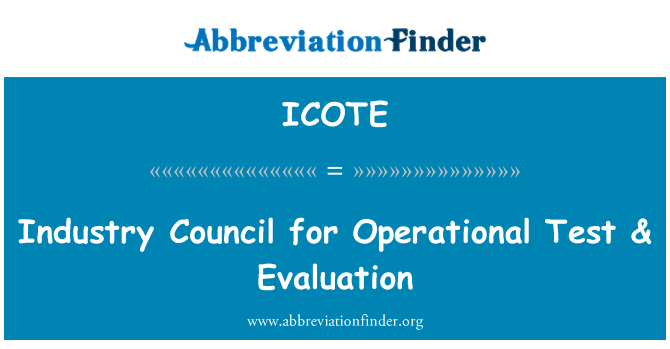 ICOTE: Industry Council for Operational Test & Evaluation