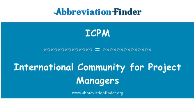 ICPM: Comunidad internacional para directores de proyectos