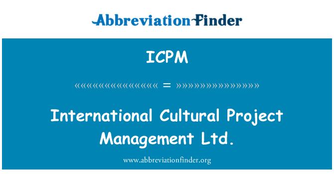 ICPM: Proyecto Cultural Internacional Management Ltd.