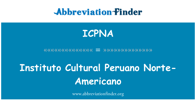 ICPNA: Instituto Cultural Peruano Norte-Americano