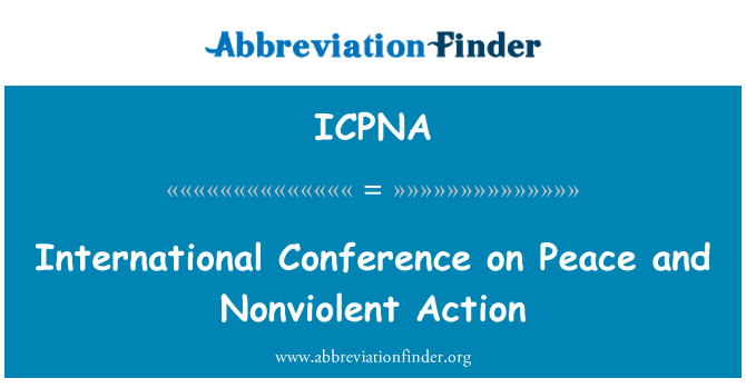 ICPNA: International Conference on Peace and Nonviolent Action