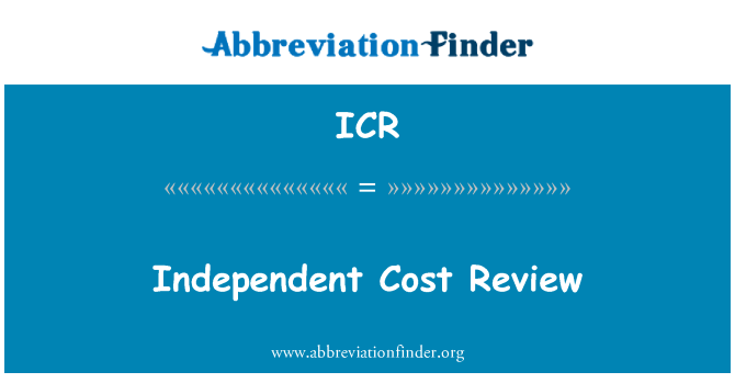 ICR: Independent Cost Review
