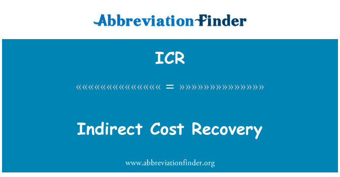 ICR: Indirect Cost Recovery