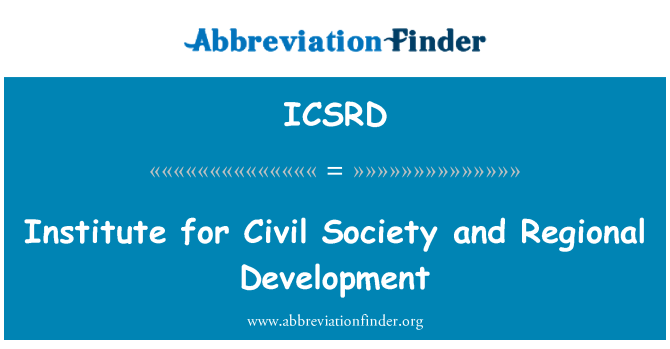 ICSRD: Institute for Civil Society and Regional Development