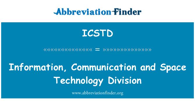 ICSTD: شعبة تكنولوجيا الفضاء، والاتصالات والمعلومات